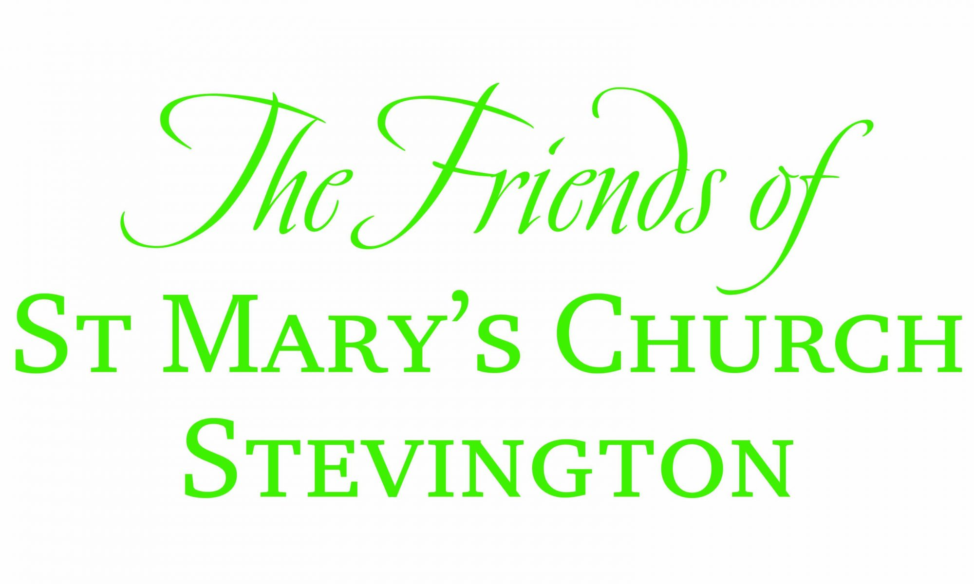 Friends of St Mary's, Stevington